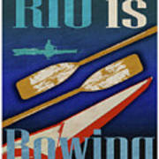 Rio Is Rowing Poster