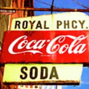 Royal Phcy Coke Sign Poster