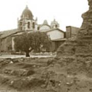 Ruins Of Carmel Mission Circa 1924 Poster