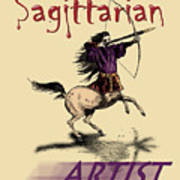 Sagittarian Artist Poster