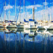 Sail Boats In Port Poster
