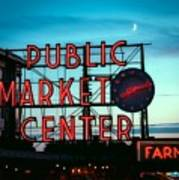 Seattle's Public Market Center At Sunset Poster