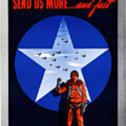 Send Us More And Fast -- Ww2  Poster