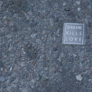 Shame Kills Love Poster