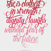 She Is Clothed Proverbs 31 25 Poster