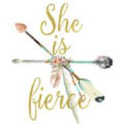 She Is Fierce Boho Tribal Gold Blush Arrow Print Poster