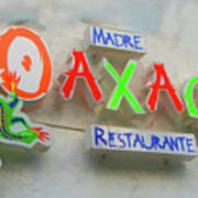 Sign Of Madre Oaxacan Restaurant Poster