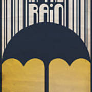 Singin' In The Rain Poster by Megan Romo