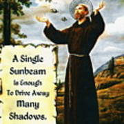 Single Sunbeam Quote By St. Francis Of Assisi Poster