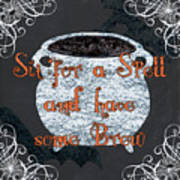 Sit For A Spell Poster