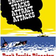 Smoking Stacks Attract Attacks Poster