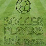 Soccer Players Kick Pass Poster Poster