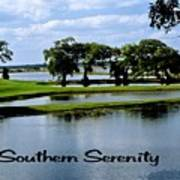 Southern Serenity Poster