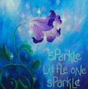 Sparkle, Little One Poster