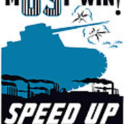 Speed Up Production - Ww2 Poster