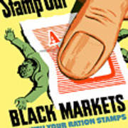 Stamp Out Black Markets Poster