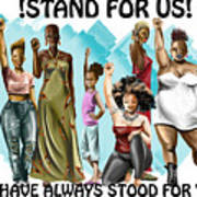Stand For Us With Writing Poster