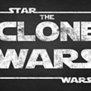 Star Wars The Clone Wars Chalkboard Typography Poster