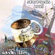 Starbucks Mug Nashville Poster