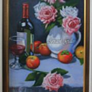 Still Life 1,rose N Wine Poster