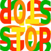Stop X 4 Poster