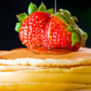 Strawberry Butter Pancake With Honey Maple Sirup Flowing Down Poster