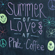 Summer Of Love At Philz Coffee Poster