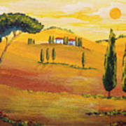 Sunshine In Tuscany In The Morning Poster