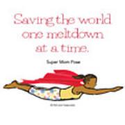 Super Mom Pose 2 Poster