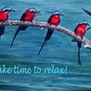 Take Time To Relax Poster
