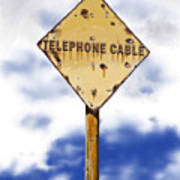 Telephone Cable Sign Poster