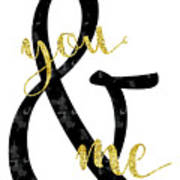 Text Art Just You And Me Poster