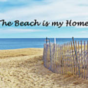 The Beach Is My Home Poster