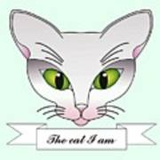 The Cat I Am Poster