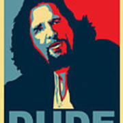 The Dude Abides Poster by Christian Broadbent