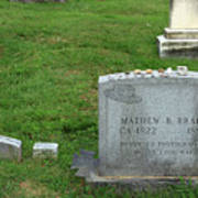 The Grave Of Mathew Brady -- Renowned Photographer Of The American Civil War Poster