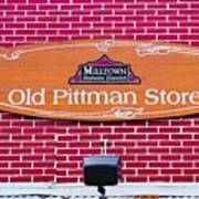 The Old Pittman Store Sign Poster
