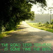 The Road Less Traveled Poster