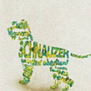 The Schnauzer Dog Watercolor Painting / Typographic Art Poster