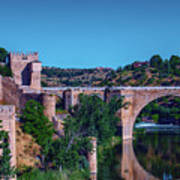 The St. Martin Bridge Over The Tagus River In Toledo Poster