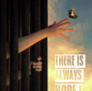 There Is Always Hope Poster