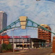 Third Ward Arch Over Public Market Poster