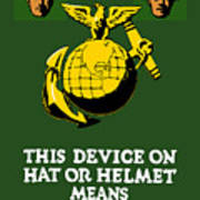 This Device Means Us Marines  Poster by War Is Hell Store