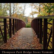 Thompson Park Bridge Stowe Vermont Poster Poster