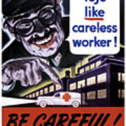 Tojo Like Careless Workers - Ww2 Poster