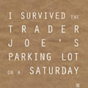 Trader Joe's Parking Lot Poster