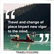 Travel Imparts New Vigor Poster