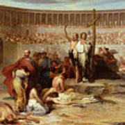 Triumph Of Faith    Christian Martyrs In The Time Of Nero Poster