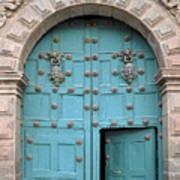 Turquoise Cusco Church Door Poster