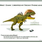 Tyrannosaurus Rump Poster